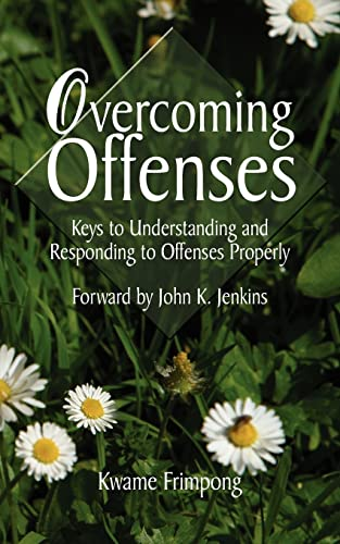 9781420859065: Overcoming Offenses