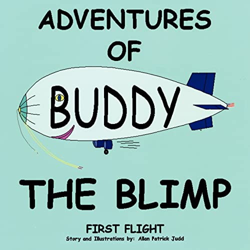 9781420859379: Adventures of Buddy The Blimp