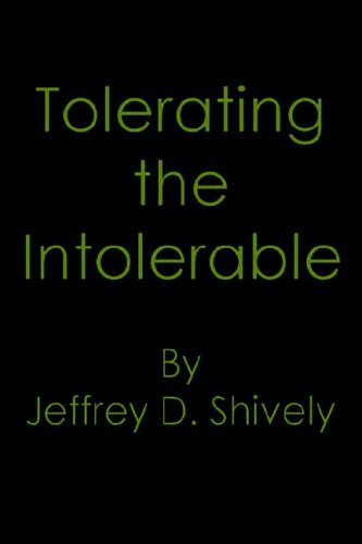 9781420859621: Tolerating the Intolerable