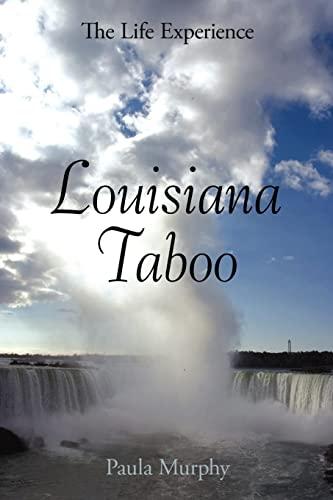 9781420860603: Louisiana Taboo: The Life Experience