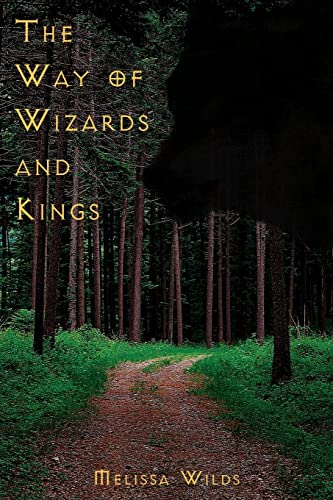 The Way of Wizards and Kings: Melissa Abraham