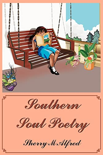 Southern Soul Poetry: Alfred, Sherry M