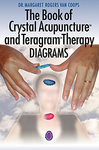 9781420862935: The Book of Crystal Acupuncture and Teragram Therapy Diagrams