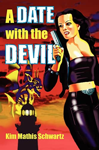 A Date with the Devil: Schwartz, Kim Mathis
