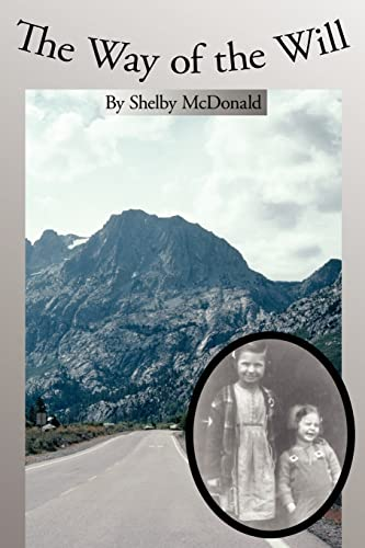 The Way of the Will: McDonald, Shelby