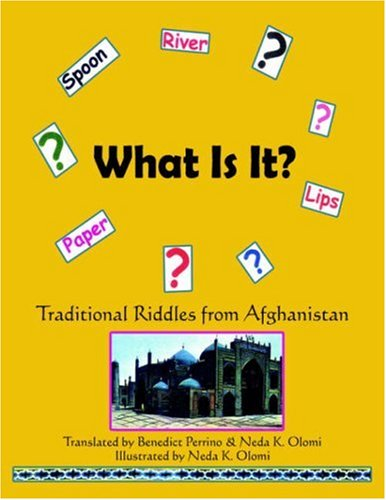 9781420863895: What Is It?: Tradional Riddles from Afghanistan