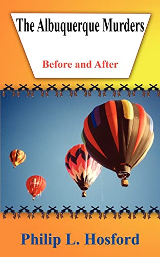 9781420863925: The Albuquerque Murders: Before and After