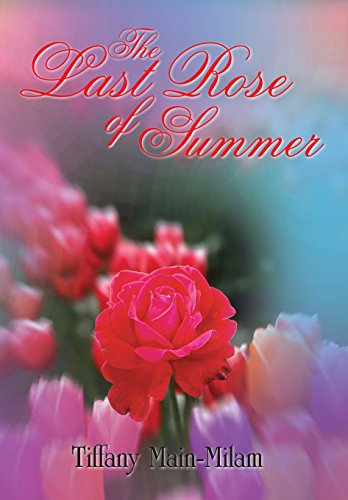 9781420864205: The Last Rose of Summer