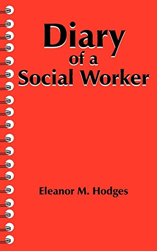 9781420864779: Diary of a Social Worker