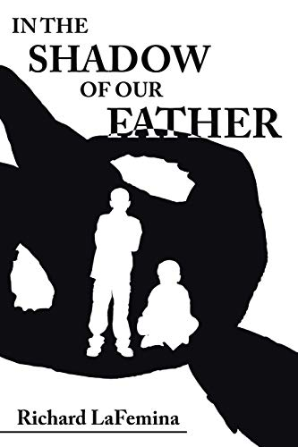 9781420866018: IN THE SHADOW OF OUR FATHER