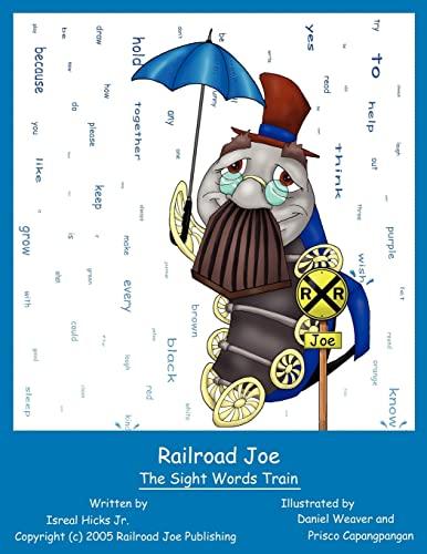 9781420866384: Railroad Joe: The Sight Words Train
