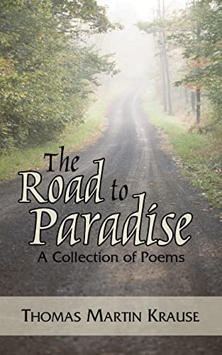 9781420867916: The Road to Paradise: A Collection of Poems