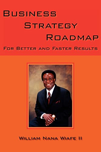 9781420869187: Business Strategy Roadmap: For Better and Faster Results