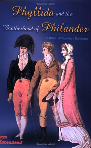 9781420869637: Phyllida and the Brotherhood of Philander : a Bisexual Regency Romance