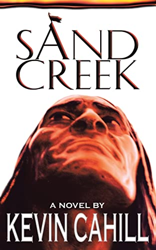 Sand Creek: Kevin Cahill