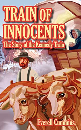 9781420870787: Train of Innocents: The Story of the Kennedy Train