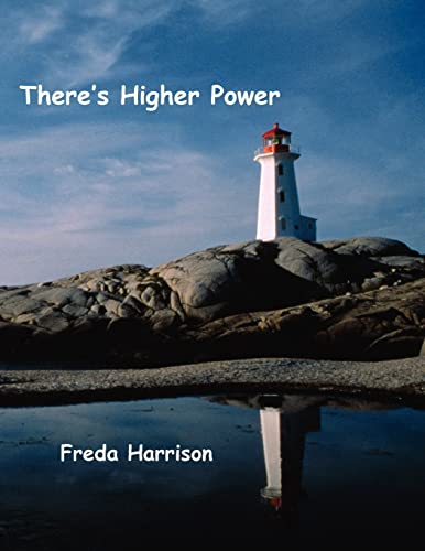 Theres Higher Power: Freda Harrison