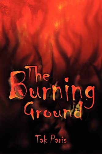9781420872903: The Burning Ground