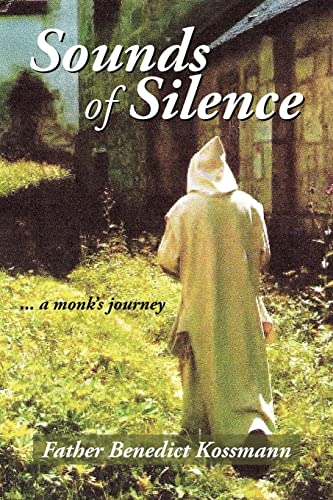 9781420872910: Sounds of Silence: ... a monk's journey