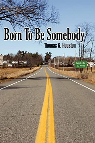 9781420873863: Born To Be Somebody