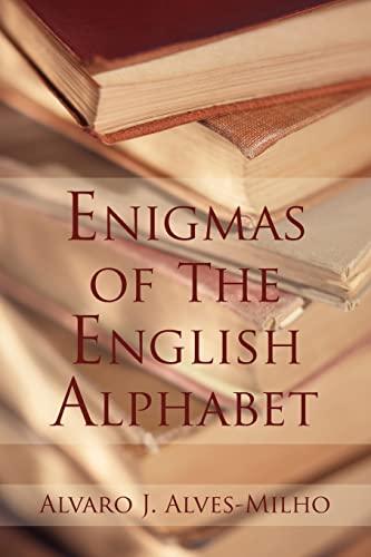 9781420874143: Enigmas of the English Alphabet