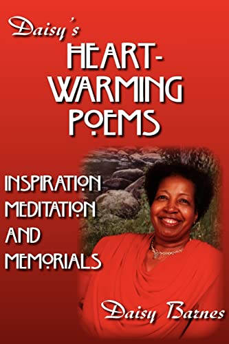 Daisys HEART-WARMING POEMS INSPIRATION, MEDITATION AND MEMORIALS: Daisy Barnes