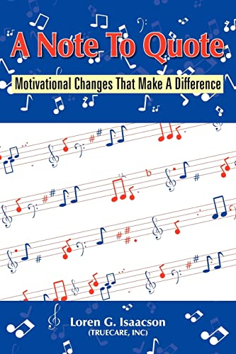 9781420875386: A Note To Quote: Motivational Changes That Make A Difference