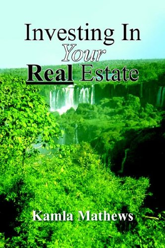 9781420875393: Investing In Your Real Estate