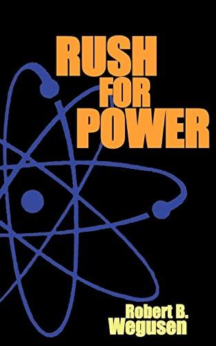 Rush for Power: Bobby Wegusen