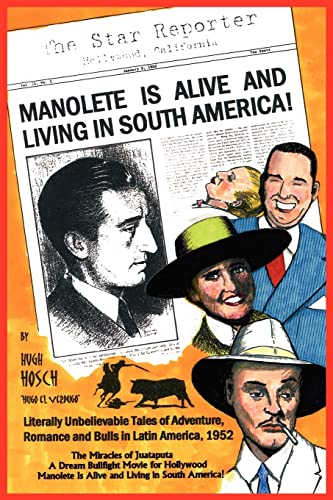 9781420878271: Manolete Is Alive and Living in South America!