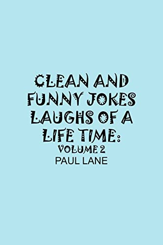 9781420878448: CLEAN AND FUNNY JOKES LAUGHS OF A LIFETIME: VOLUME 2