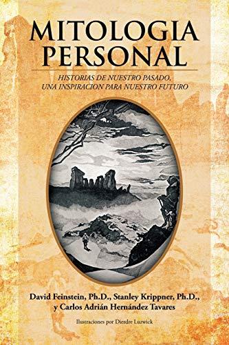 9781420878998: Mitologia Personal: Historias De Nuestro Pasado, Una Inspiracion Para Nuestro Futuro (Spanish Edition)