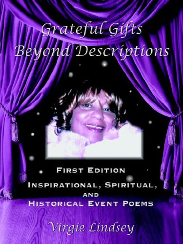 9781420879056: Grateful Gifts Beyond Descriptions: Inspirational, Spiritual, and Historical Event Poems (English and Spanish Edition)
