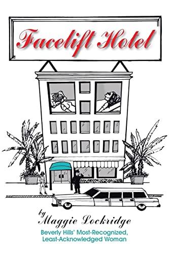 Facelift Hotel: Lockridge, Maggie