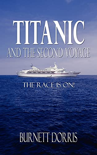 9781420880151: Titanic and the Second Voyage: The Race is on!