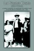 9781420881929: La Nostra Costa (Our Coast): A Family's Journey to and From the North Coast of Santa Cruz, California (1923-1983)
