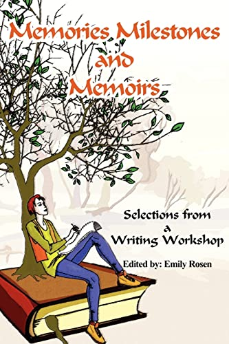 9781420882575: Memories Milestones and Memoirs: Selections from a Writing Workshop