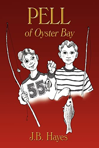 PELL of Oyster Bay: J. B. Hayes