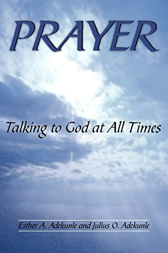 9781420885538: PRAYER: Talking to God at All Times