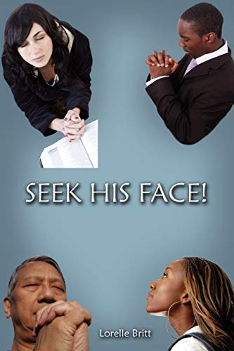 Seek His Face: Lorelle Britt