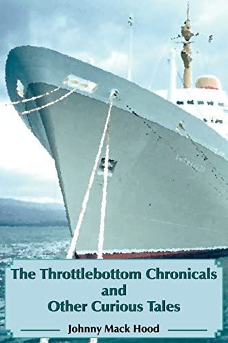 9781420887662: The Throttlebottom Chronicals and Other Curious Tales