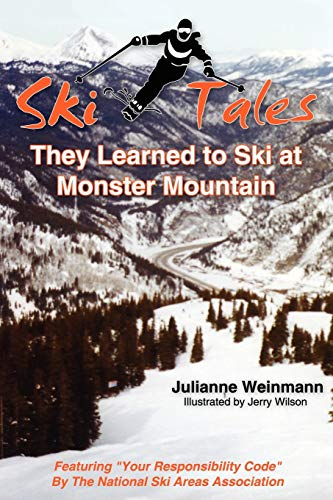 9781420887754: SKI TALES, They Learned to Ski at Monster Mountain