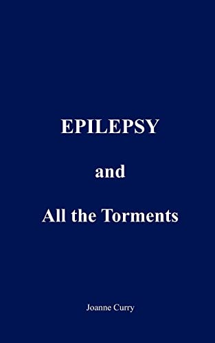 9781420887853: EPILEPSY and All the Torments