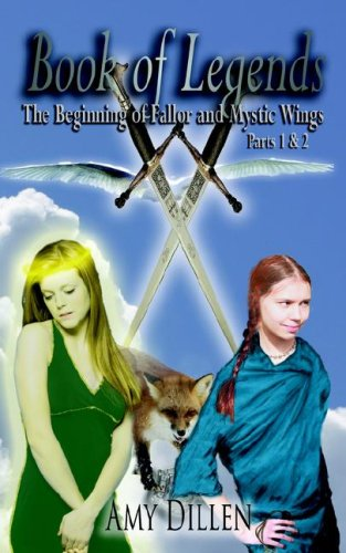 9781420888249: Book of Legends: Parts 1 & 2, The Beginning of Fallor and Mystic Wings