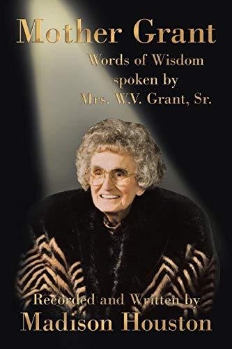 Mother Grant: Madison Houston