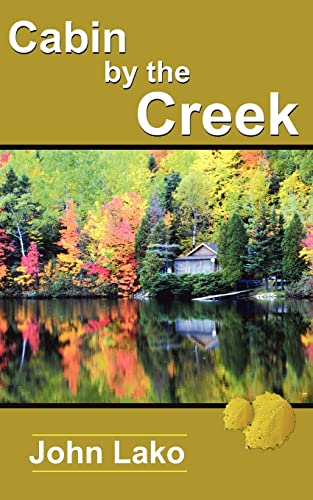 9781420888775: Cabin by the Creek