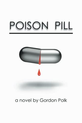 Poison Pill: Gordon Polk