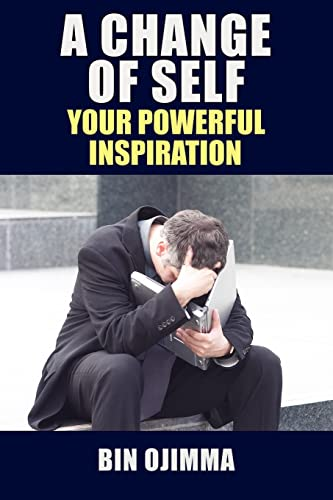 9781420889000: A Change Of Self: Your Powerful Inspiration