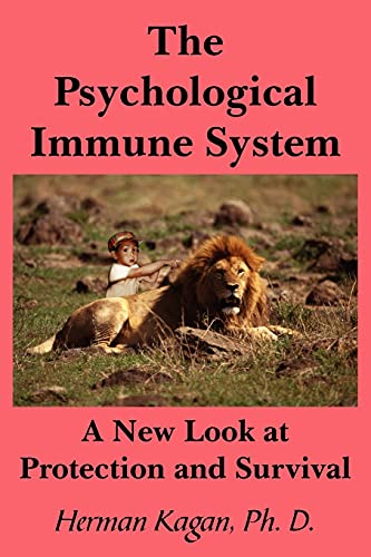 9781420890051: The Psychological Immune System: A New Look at Protection and Survival