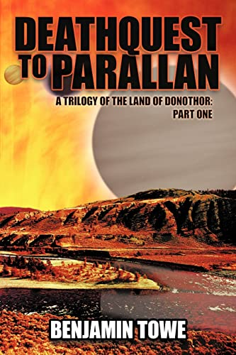 9781420890129: Deathquest to Parallan: A Trilogy of the Land of Donothor: Part One